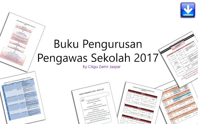 Buku Pengurusan Pengawas Sekolah Tahun 2017 Lengkap oleh Cikgu Zamir Jaapar