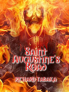 Saint Augustine's Road - Paranormal Thriller by Richard Tabaka