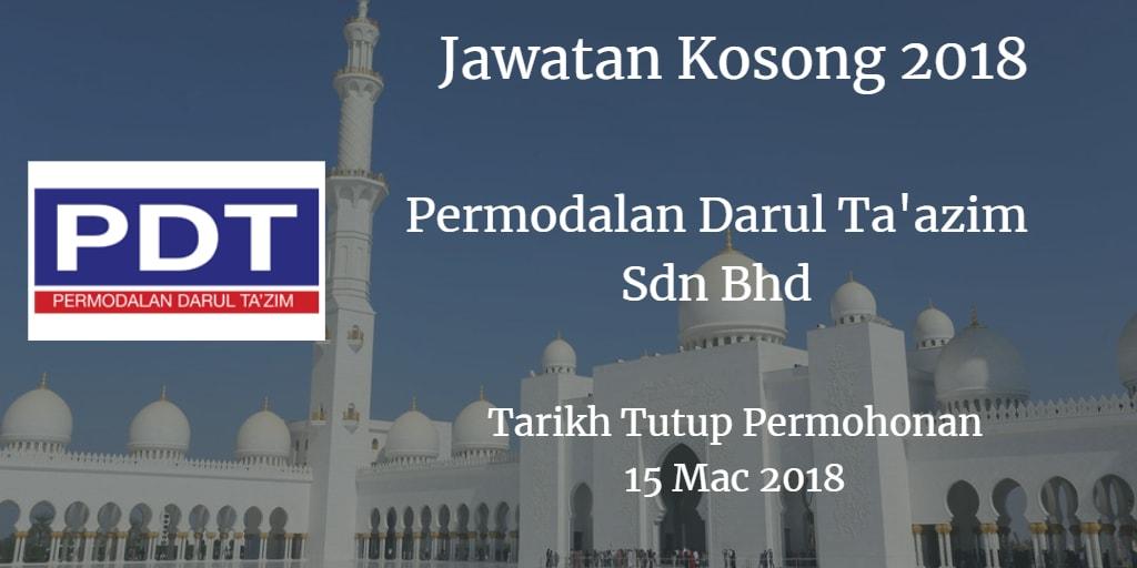 Jawatan Kosong Permodalan Darul Ta'zim Sdn Bhd 15 Mac 2018