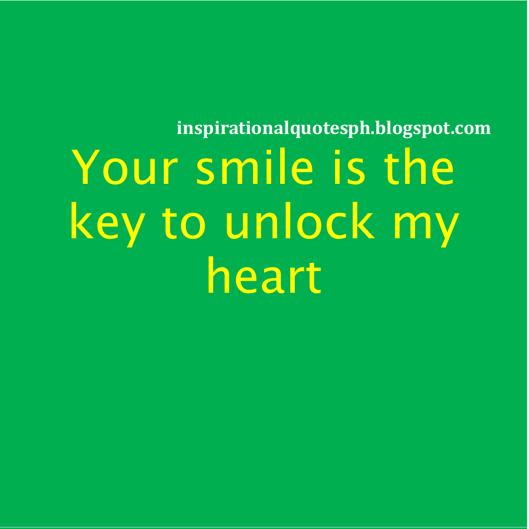 tagalog hugot love quotes your smile is the key to unlock my