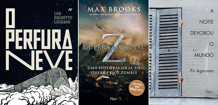 Livros que mostram o apocalipse: O Perfuraneve; Guerra Mundial Z; A Noite Devorou o Mundo