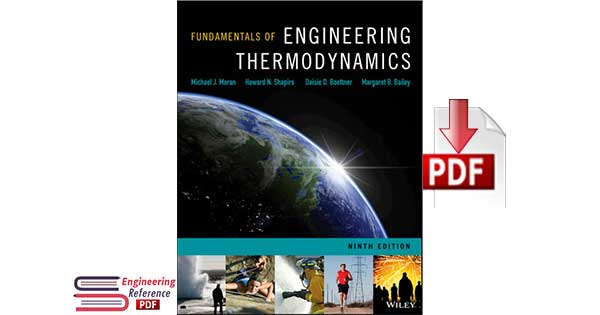 Fundamentals of Engineering Thermodynamics 9th Edition by Michael J. Moran, Howard N. Shapiro, Daisie D. Boettner and Margaret B. Bailey