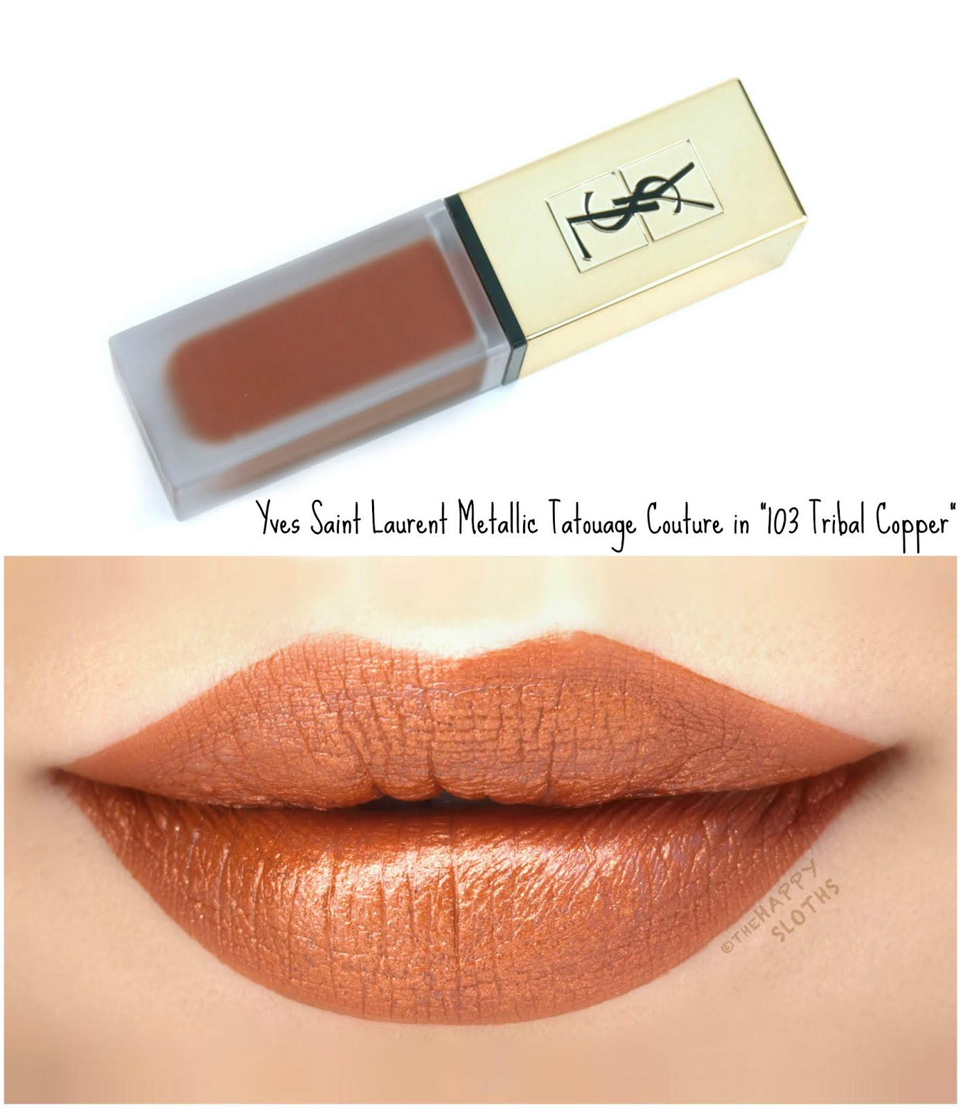 "Yves Saint Laurent | Tatouage Couture The Metallics Matte Stain in ""103 Tribal Copper"": Review and Swatches"