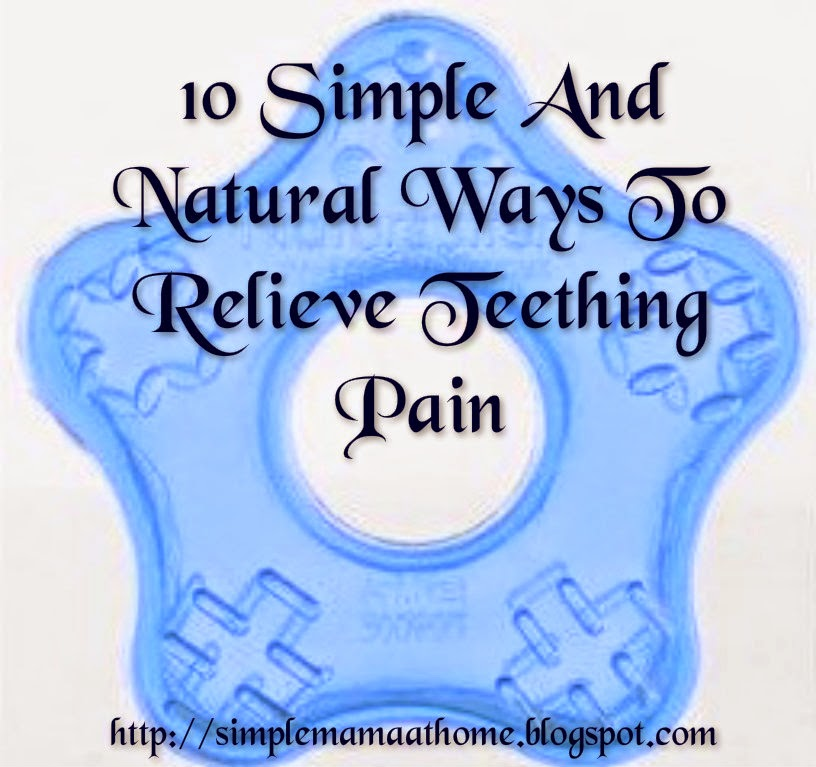 Ways To Relieve Teething Pain