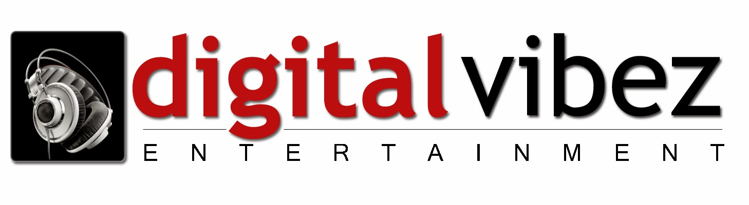 ReggaeDancehallPromotion: Digital Vibez Entertainment Adds