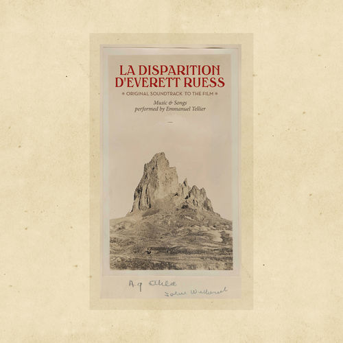 Emmanuel Tellier – La disparition d'Everett Ruess - Voyage dans l'Amérique des Ombres