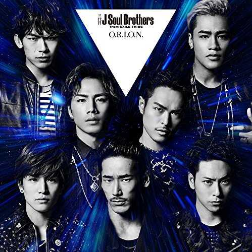 [MUSIC] 三代目 J Soul Brothers from EXILE TRIBE – O.R.I.O.N./Sandaime J Soul Brothers (3JSB) from EXILE…