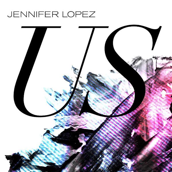 Jennifer Lopez - Us - Single Cover