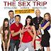 Sinopsis film The Sex Trip (2019)