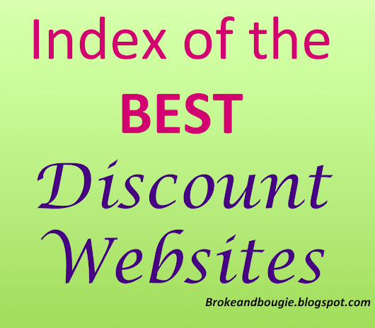 Broke and Bougie BEST Discount Websites Index (i.e. Broke and Bougie Bible)