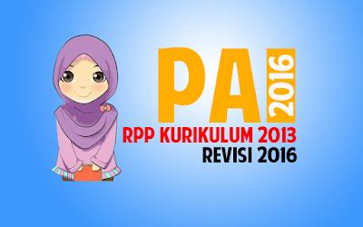 Download RPP PAI dan Budi Pekerti SMA kelas XI Kurikulum 2013 Revisi 2016