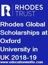 Rhodes Global Scholarships at Oxford University in UK 2018-19, Master/PhD Scholarship, Eligibility Criteria, Method of Applying, Description, Application Deadline