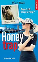http://leslecturesdeladiablotine.blogspot.fr/2017/05/honey-trap-dolivia-miller.html
