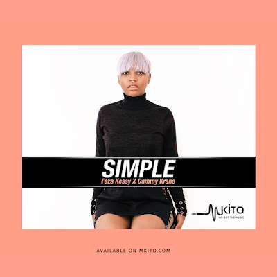 Feza kessy Ft. Dammy Krane - Simple