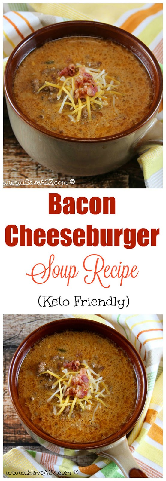 Easy Bacon Cheeseburger Soup (Keto Friendly Recipe)