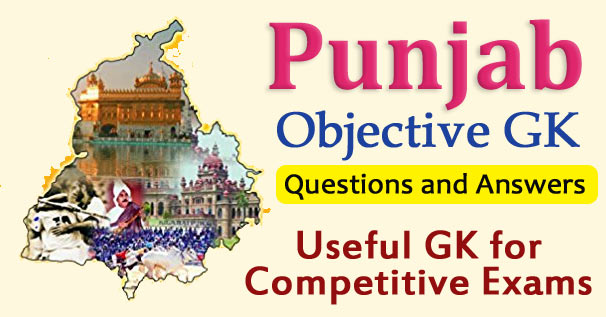 Punjab Objective GK Questions and Answers
