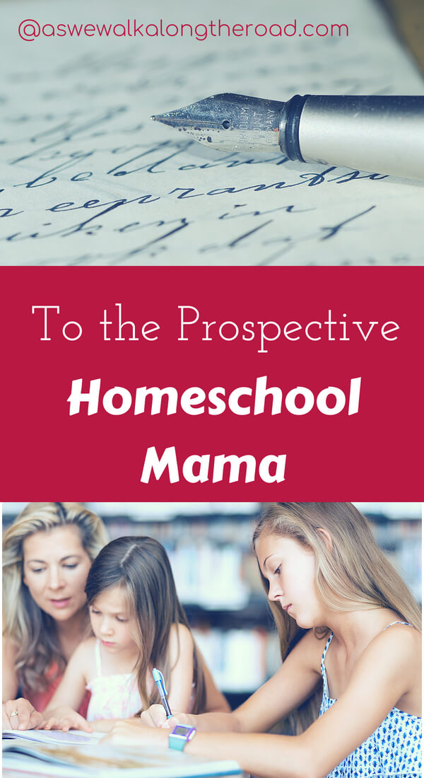 Encouragement for the prospective homeschool mom