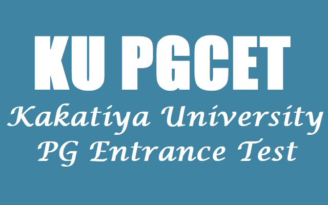 KU PGCET,KUCET, Kakatiya University PG Entrance Test 2017