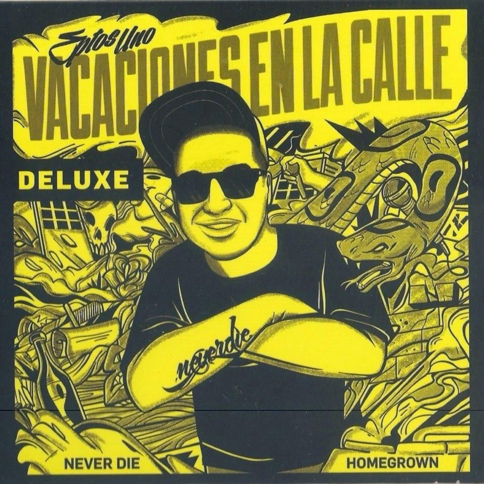 Eptos Uno - Vacaciones En La Calle (Deluxe) [2013]