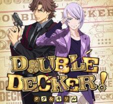 الحلقة 1 من انمي Double Decker! Doug & Kirill مترجم تحميل و مشاهدة