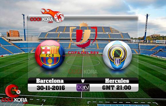مشاهدة مباراة إيركوليس وبرشلونة اليوم 30-11-2016 في كأس ملك أسبانيا