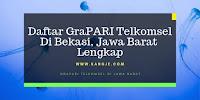 Daftar GraPARI Telkomsel Di Bekasi, Jawa Barat Lengkap