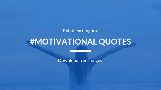 8+ Motivational Quotes to Power Up your Day for Social Media