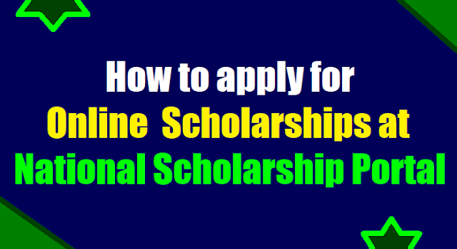 how to apply for pre matric post matric scholarships on online,how to submit online scholarship application form,online applying procedures for fresh renewal scholarships
