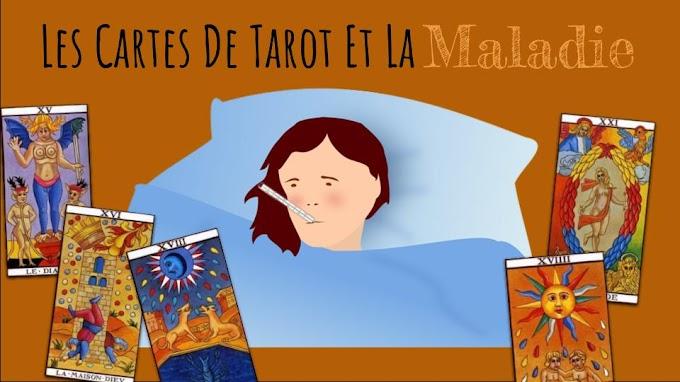 Les Cartes Du Tarot de Marseille Et La Maladie