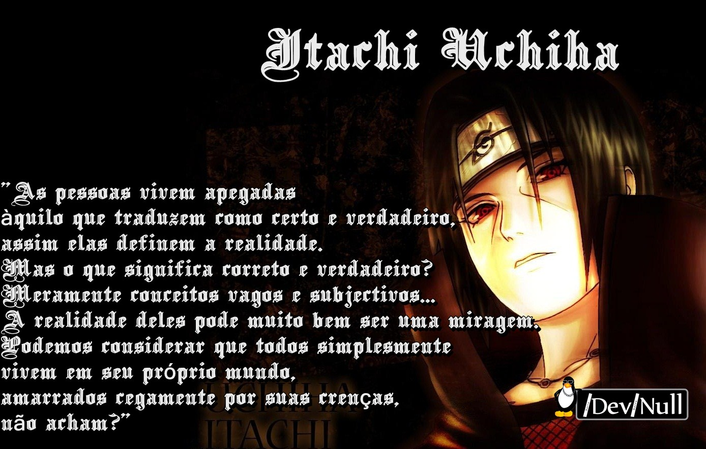 Itachi Uchiha Quotes Wallpaper Chidorii Frases De Animes