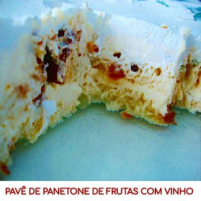 Pavê de panetone de frutas com vinho