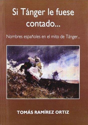 https://laantiguabiblos.blogspot.com.es/2017/03/si-tanger-le-fuese-contado-tomas_24.html