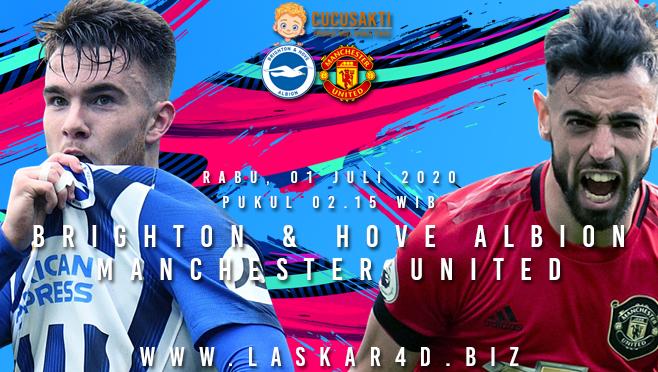 Prediksi Bola Brighton vs Manchester United Rabu 01 Juli 2020
