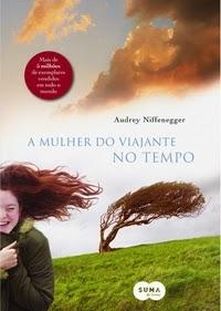A Mulher do Viajante no Tempo | Audrey Niffenegger