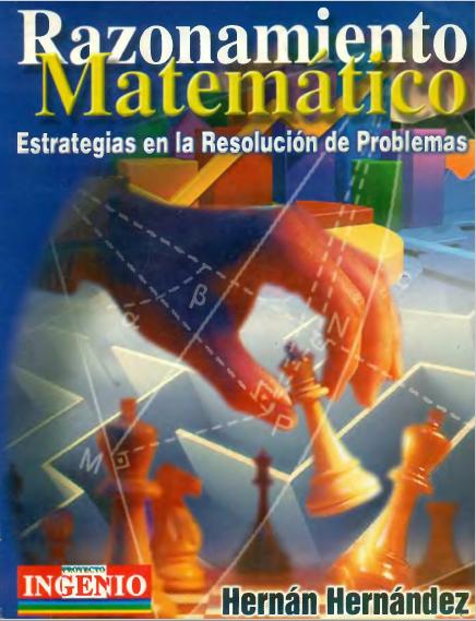 Razonamiento Matemático: Estrategias en la resolución de problemas – Hernán Hernández