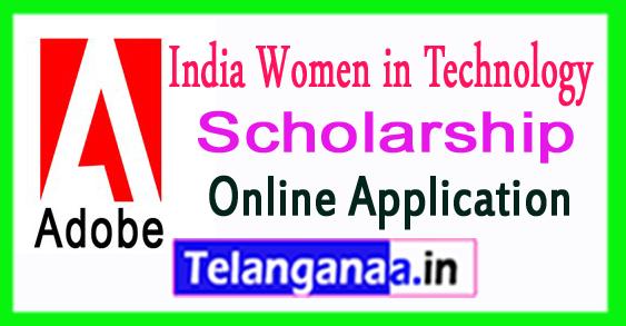 Adobe India Women In Technology Scholarship 2018 Apply