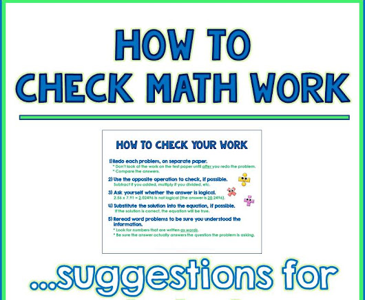 How to Check Your Math Work: Suggestions for Students