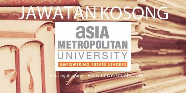 Jawatan Kosong Asia Metropolitan University 2016