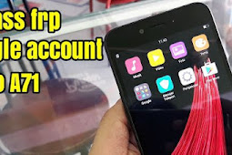 Cara Bypass Frp Oppo A71 (CPH1717) Unlock Remove Google Account Work 100%