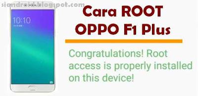 Cara Akses Root HP OPPO F1 Plus