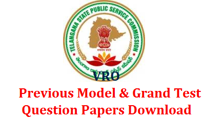 TSPSC VRO Previous Model and Grand Test Papers Download  VRO Model papers Download | TSPSC VRO Grand Test Papers Download | Telangana State Public Service Commission Village Revenue Officers Previous Papers Download | Telangana VRO Exam Previous Question Papers Download | tspsc-vro-previous-model-and-grand-test-question-papers-download | TS VRO exam to be held on 16th September Download Practice Papers Here | TSPSC VRO Question Papers Download Here