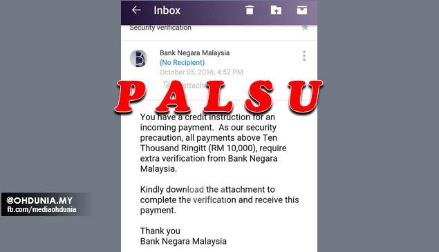 Jangan Percaya Terhadap E-mel Palsu Guna Nama Bank Negara