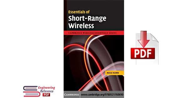 "Essentials of Short-Range Wireless ""The Cambridge Wireless Essentials Series"" 1st Edition by Nick Hunn"
