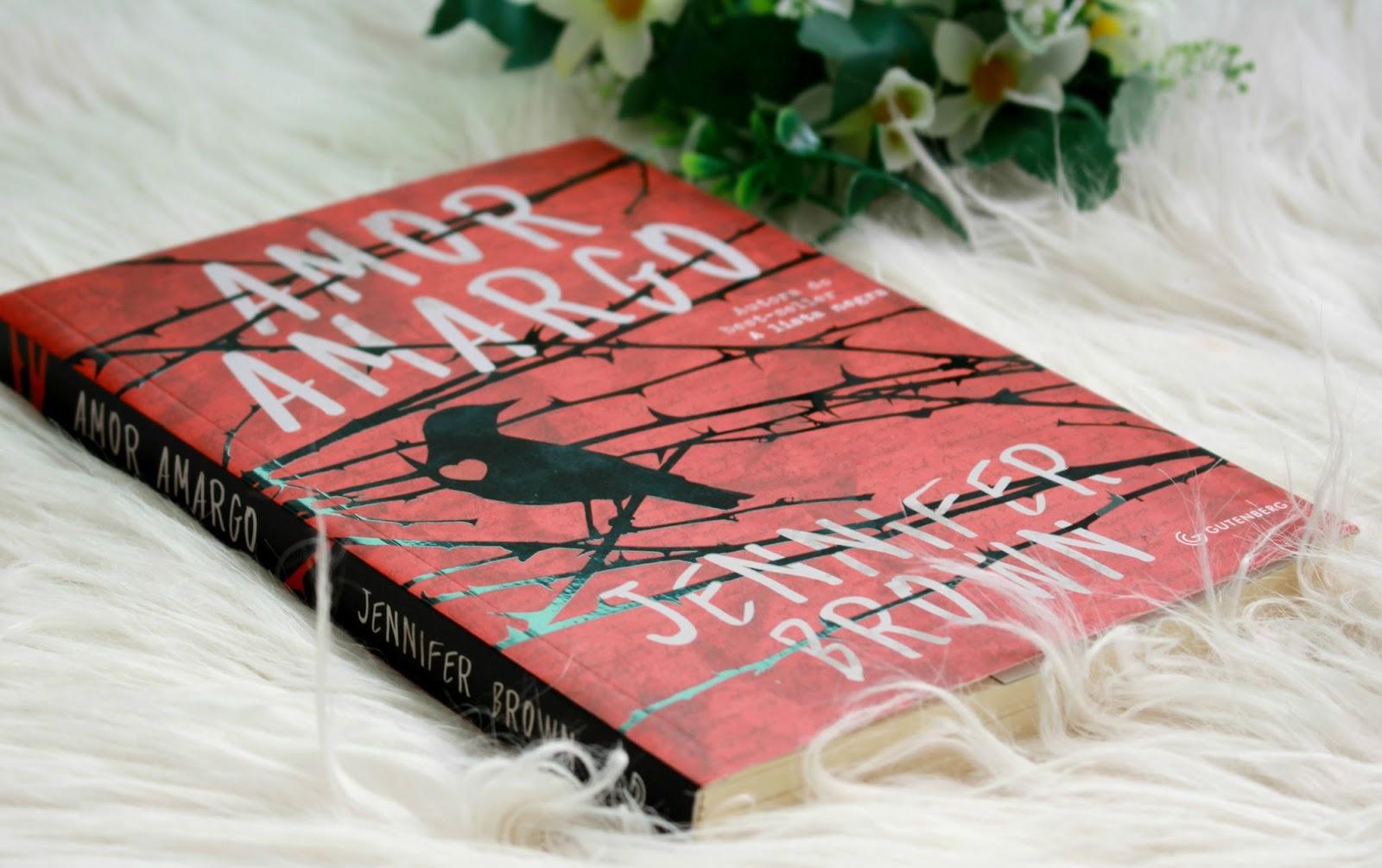 Amor Amargo - Jennifer Brown - O livro que toda mulher deveria ler!