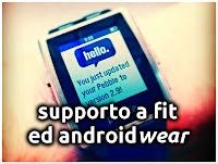 Supporto Androidwear e Nuove Funzionalità