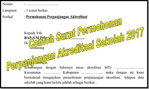 Contoh Surat Permohonan Perpanjangan Akreditasi Sekolah 2017