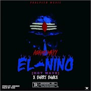 DOWNLOAD MP3 / LYRICS : EL-NINO (HOT WAVES) - Adams May feat. Barry Banks