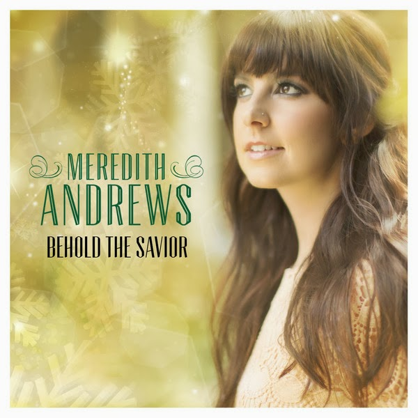 Meredith Andrews - Behold The Savior (2013) English Christian Album Download
