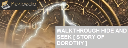 Walkthrough all floor Hide and Seek [Story Of Dorothy] - Bahasa Indonesia