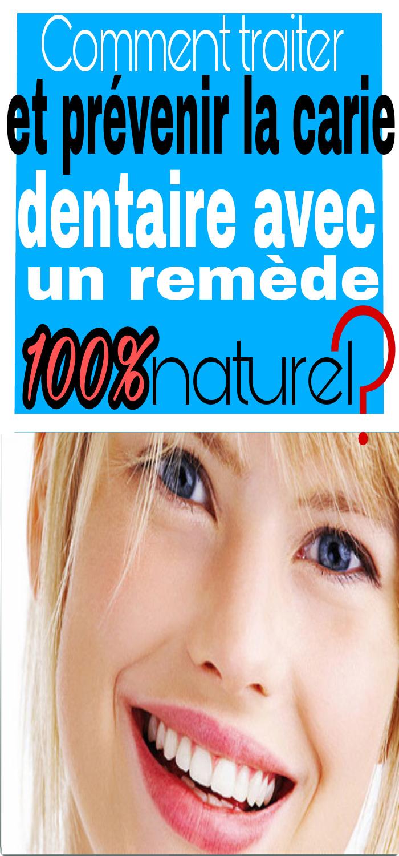 Comment traiter et prévenir la carie dentaire avec un remède 100% naturel ?